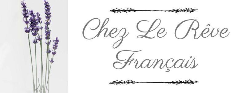 Chez Le Rêve Français